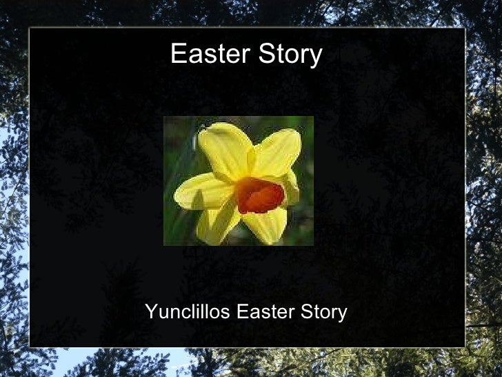 Easter Story Yunclillos Easter Story