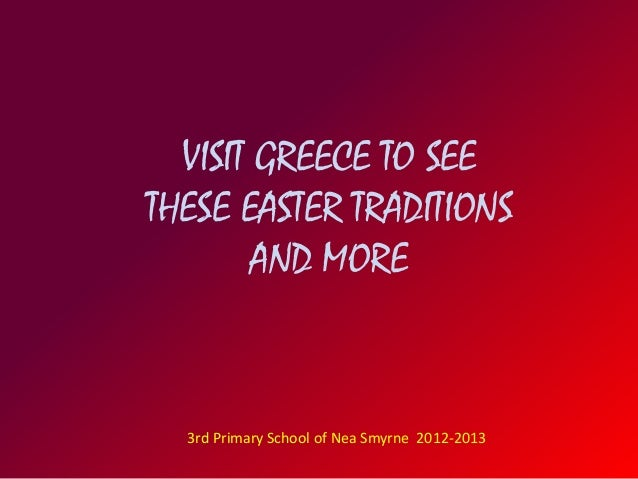 greek essay easter The framework of the calendar in cyprus is provided by the greek orthodox   fifty days after the orthodox easter is the festival of the flood.