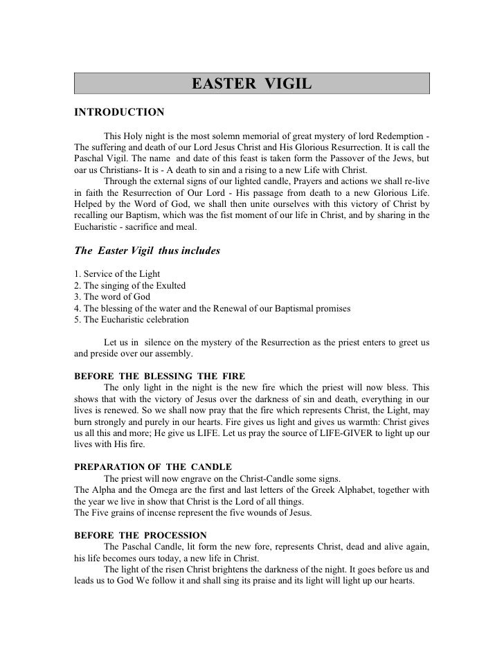 EASTER VIGIL INTRODUCTION          This Holy night is the most solemn memorial of great mystery of lord Redemption - The s...