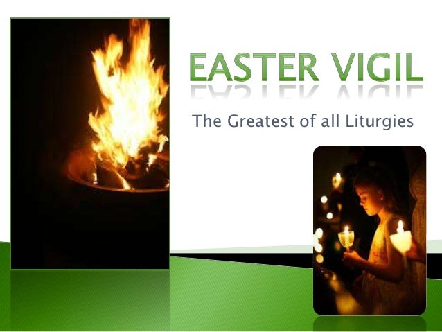 The Greatest of all Liturgies