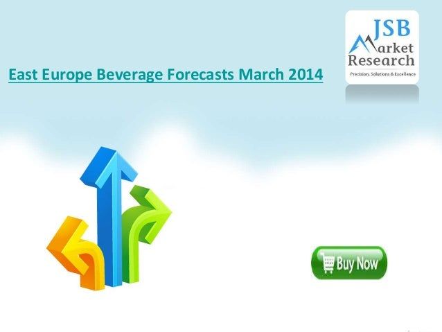 East Europe Beverage Forecasts March 2014