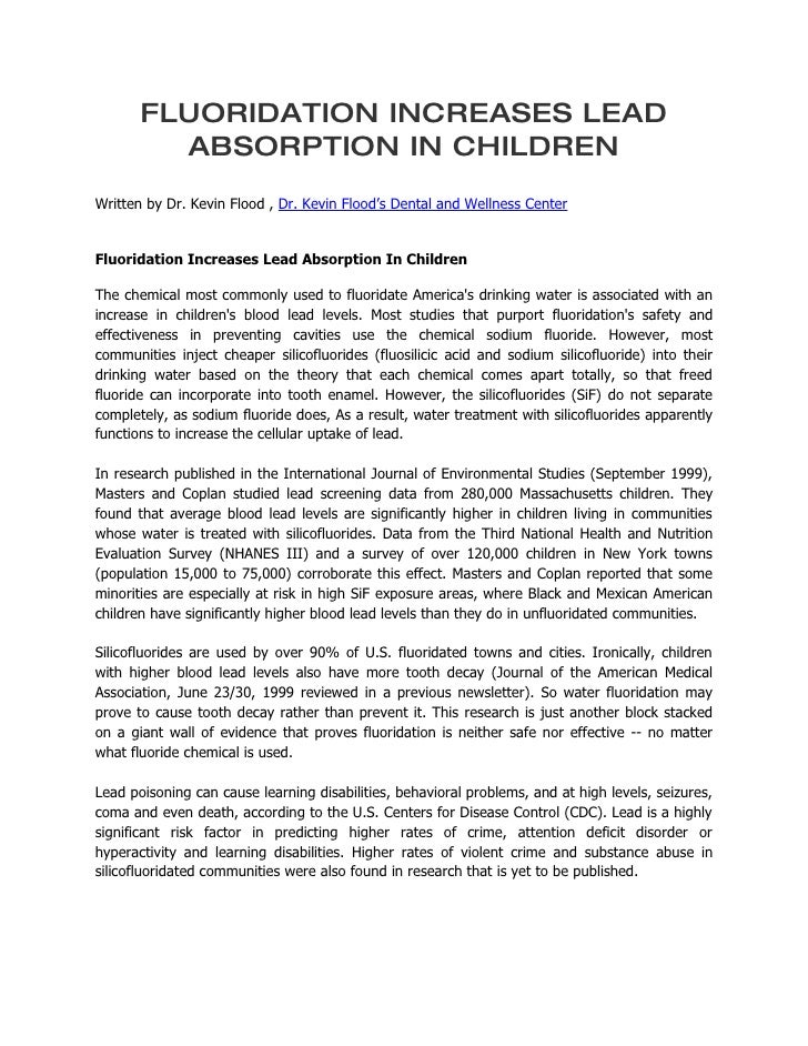 FLUORIDATION INCREASES LEAD          ABSORPTION IN CHILDREN Written by Dr. Kevin Flood , Dr. Kevin Flood's Dental and Well...
