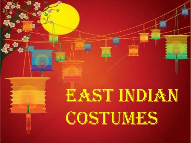 EAST INDIAN COSTUMES