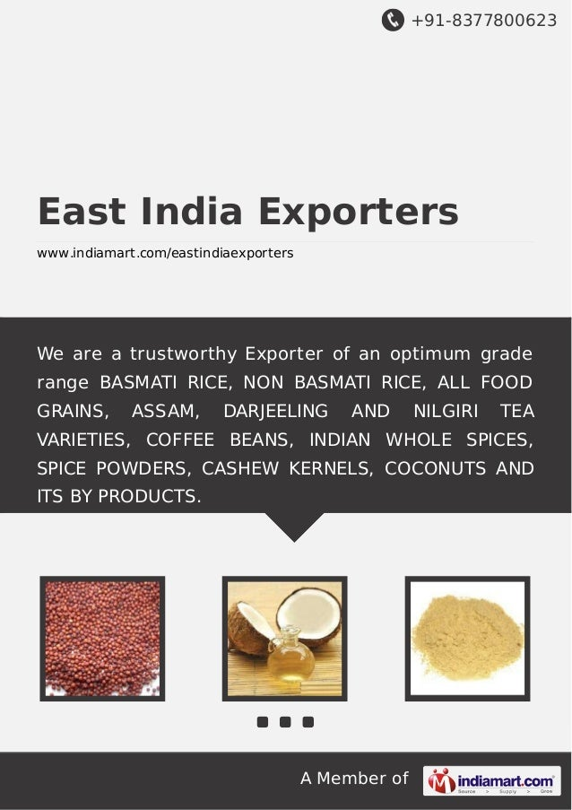 +91-8377800623  East India Exporters www.indiamart.com/eastindiaexporters  We are a trustworthy Exporter of an optimum gra...