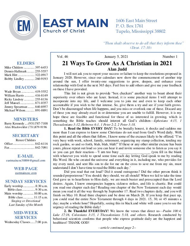 4 Vol. 46 January 5, 2021 Number 1 21 Ways To Grow As A Christian in 2021 Alan Judd I will not ask you to report your succ...