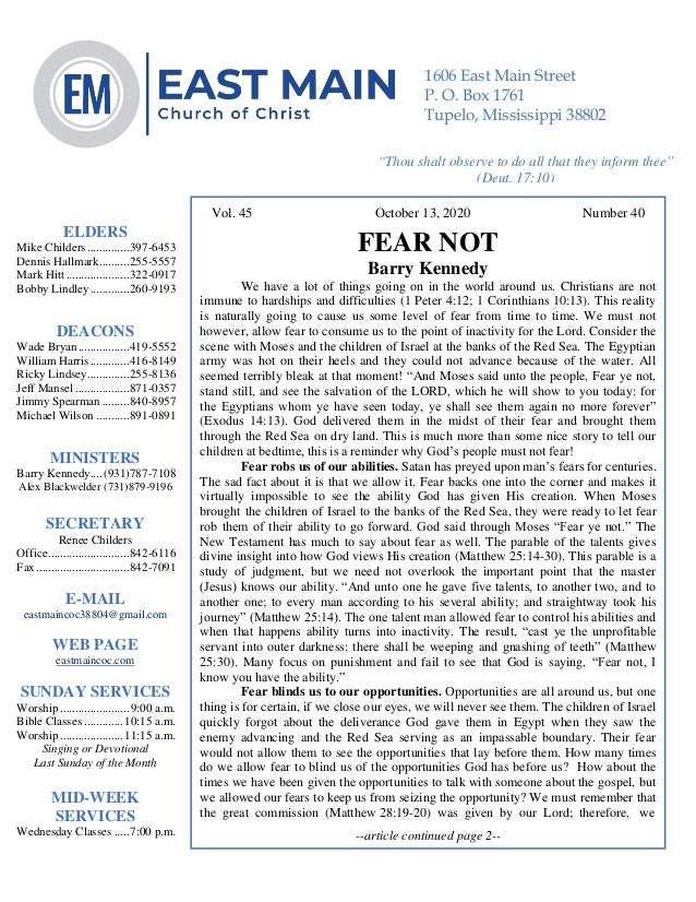 4 Vol. 45 October 13, 2020 Number 40 FEAR NOT Barry Kennedy We have a lot of things going on in the world around us. Chris...