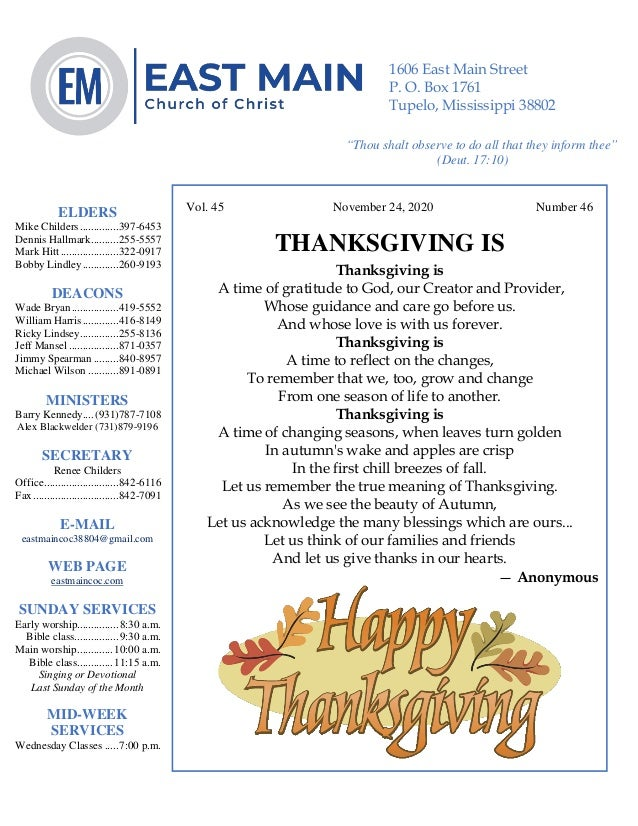 4 Vol. 45 November 24, 2020 Number 46 THANKSGIVING IS Thanksgiving is A time of gratitude to God, our Creator and Provider...