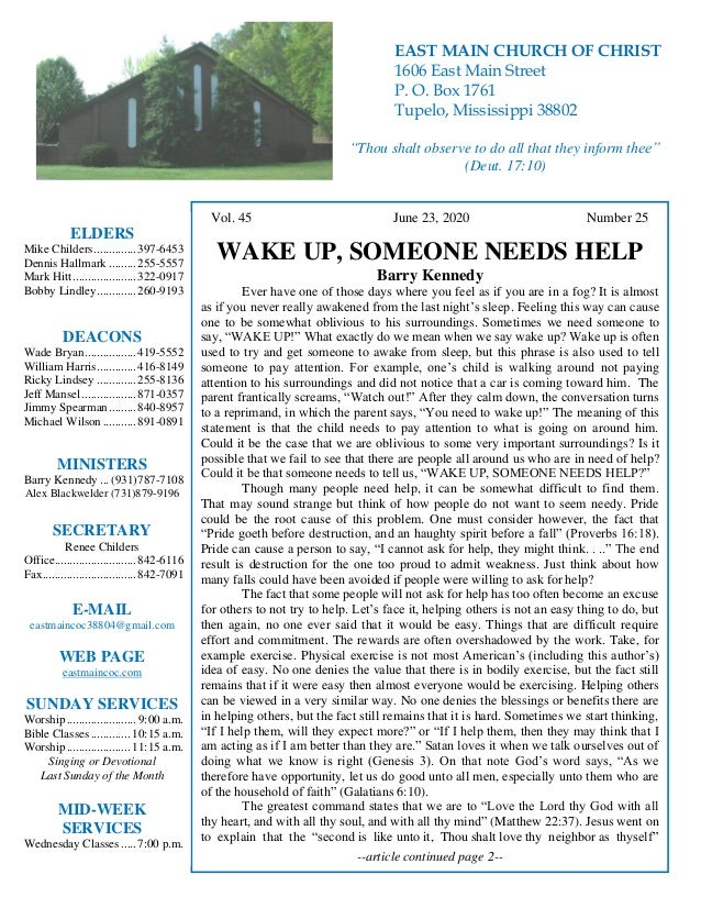 4 Vol. 45 June 23, 2020 Number 25 WAKE UP, SOMEONE NEEDS HELP Barry Kennedy Ever have one of those days where you feel as ...
