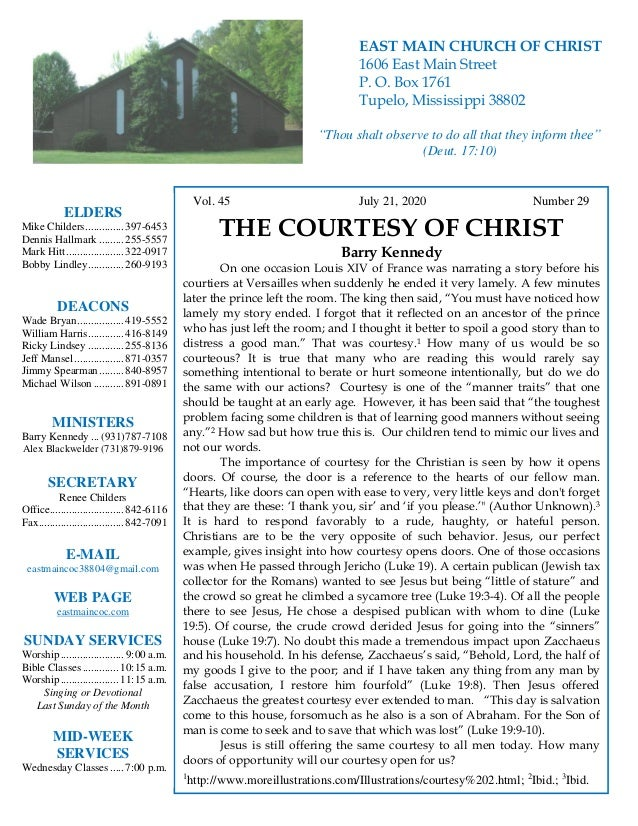 4 Vol. 45 July 21, 2020 Number 29 THE COURTESY OF CHRIST Barry Kennedy On one occasion Louis XIV of France was narrating a...