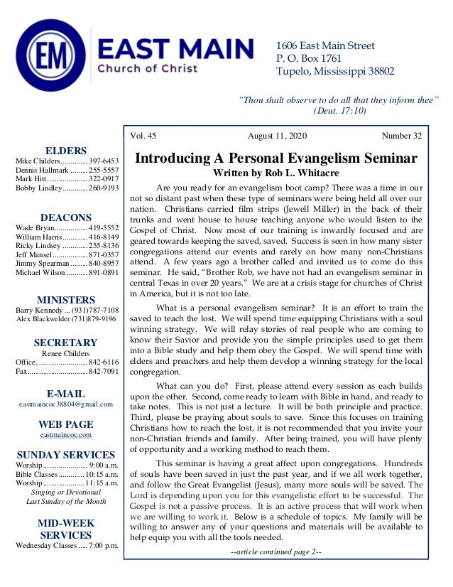 4 Vol. 45 August 11, 2020 Number 32 Introducing A Personal Evangelism Seminar Written by Rob L. Whitacre Are you ready for...
