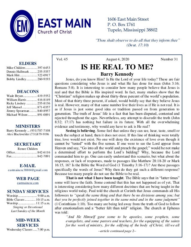 4 Vol. 45 August 4, 2020 Number 31 IS HE REAL TO ME? Barry Kennedy Jesus, do you know Him? Is He the Lord of your life tod...
