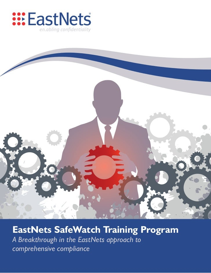 EastNets SafeWatch Training ProgramA Breakthrough in the EastNets approach tocomprehensive compliance
