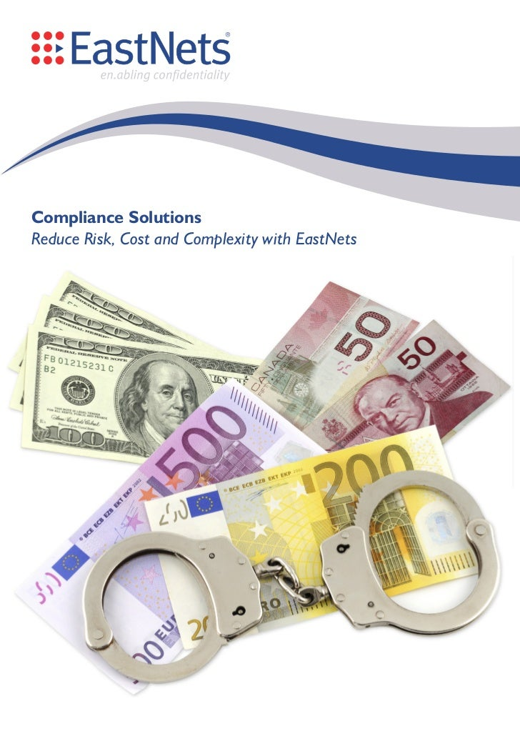 Compliance SolutionsReduce Risk, Cost and Complexity with EastNets