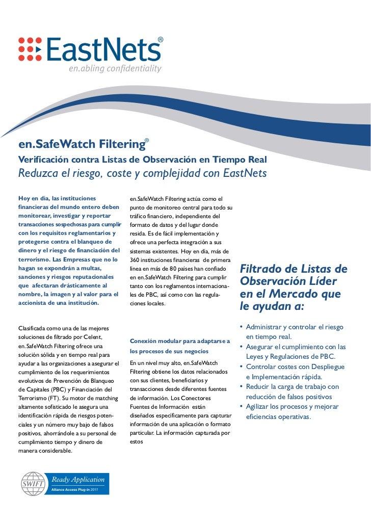 Verificación contra Listas de Observación en Tiempo RealReduzca el riesgo, coste y complejidad con EastNetsHoy en día, las...