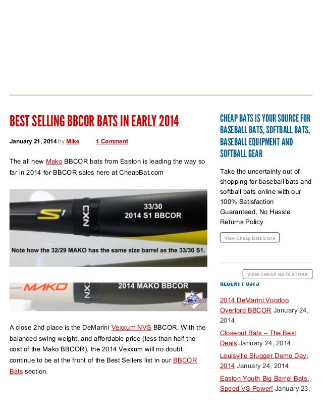BEST SELLING BBCOR BATS IN EARLY 2014 January 21, 2014 by Mike  1 Comment  The all new Mako BBCOR bats from Easton is lead...