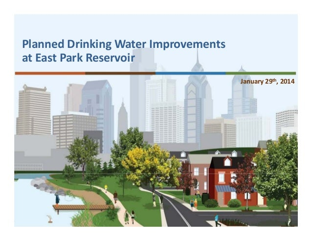 Planned Drinking Water Improvements at East Park Reservoir January 29th, 2014