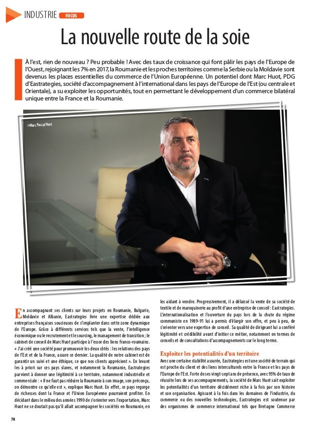 70 En accompagnant ses clients sur leurs projets en Roumanie, Bulgarie, Moldavie et Albanie, Eastrategies livre une expert...