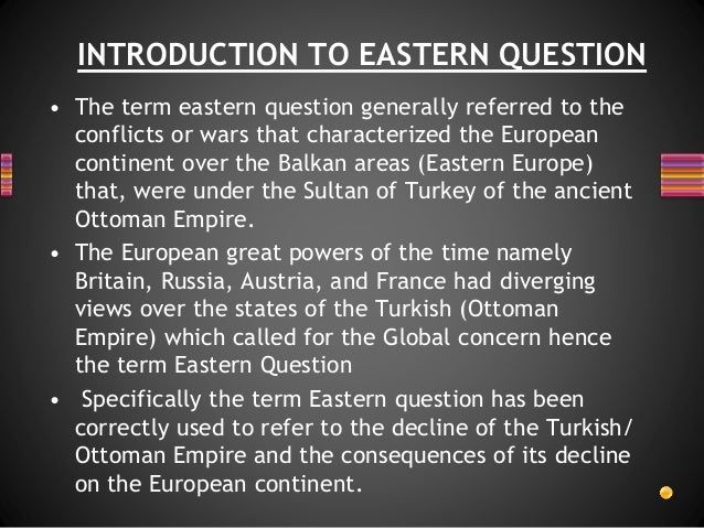 the eastern question refers to the disintegration of