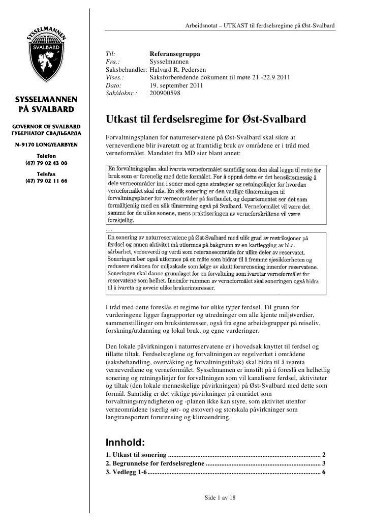 Arbeidsnotat – UTKAST til ferdselsregime på Øst-SvalbardTil:                   ReferansegruppaFra.:                  Sysse...