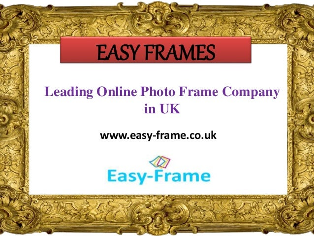 Best Online Photo Frame Company in UK