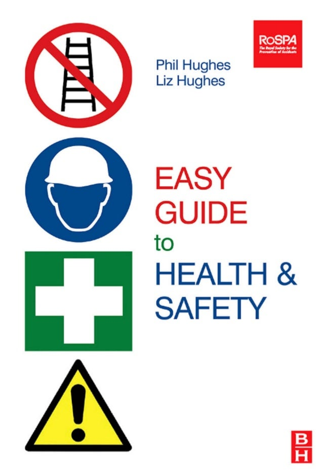 Easy Guide to Healthand Safety