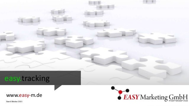 easy.tracking www.easy-m.de Stand Oktober 2015