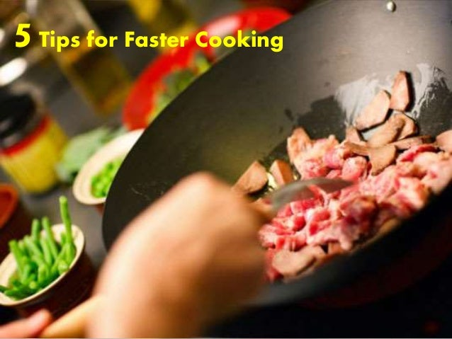 5Tips for Faster Cooking