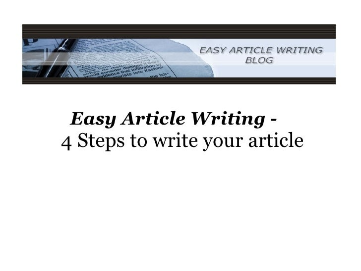 Easy Article Writing -  4 Steps to write your article