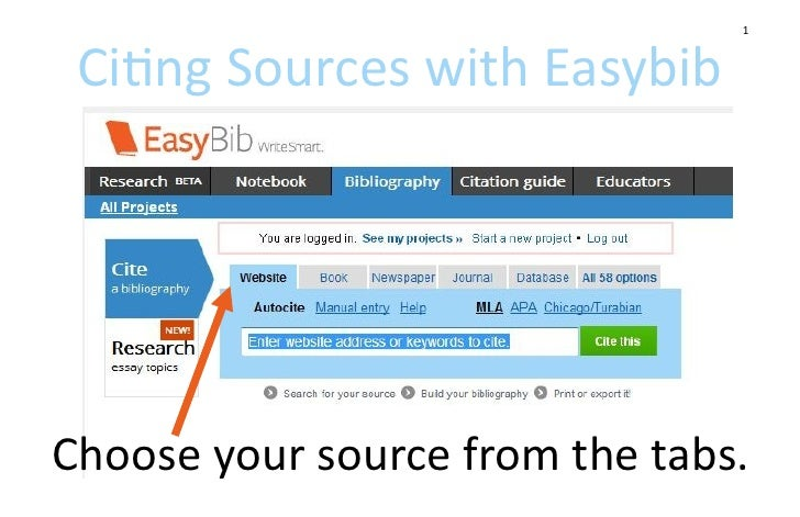 1 Citing Sources with EasybibChoose your source from the tabs.