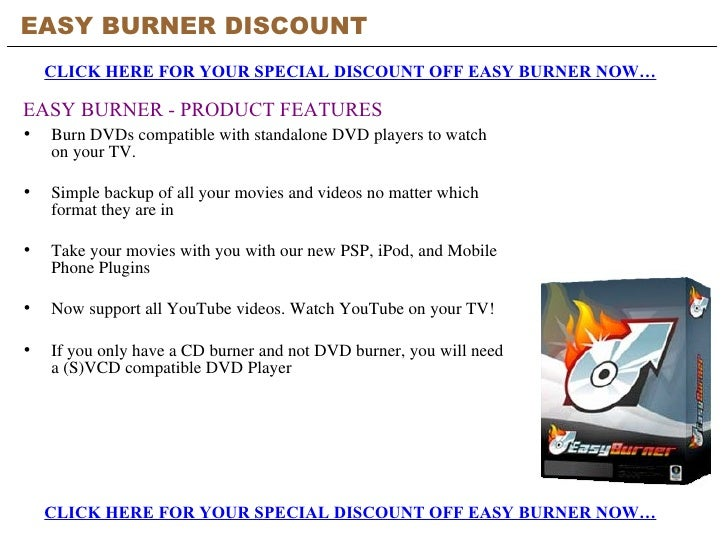 <ul><li>Burn DVDs compatible with standalone DVD players to watch on your TV. </li></ul><ul><li>Simple backup of all your ...