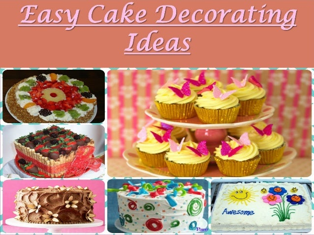 Easy Cake decorating Ideas - Learn how to decorate beautiful cakes