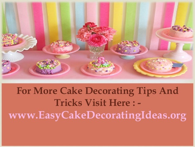 Easy Cake decorating Ideas Learn how to decorate beautiful cakes