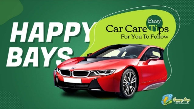 Easy car care tips for you to follow