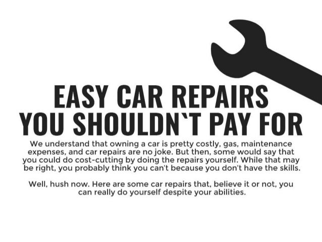 Easy Car Repairs You Shouldn't Pay For