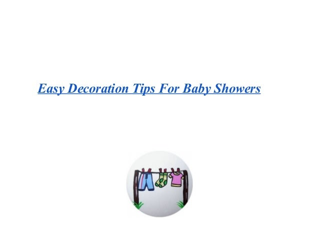 Easy Decoration Tips For Baby Showers