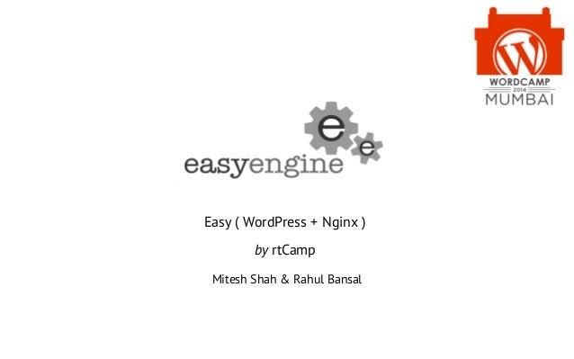 Easy ( WordPress + Nginx ) by rtCamp Mitesh Shah & Rahul Bansal