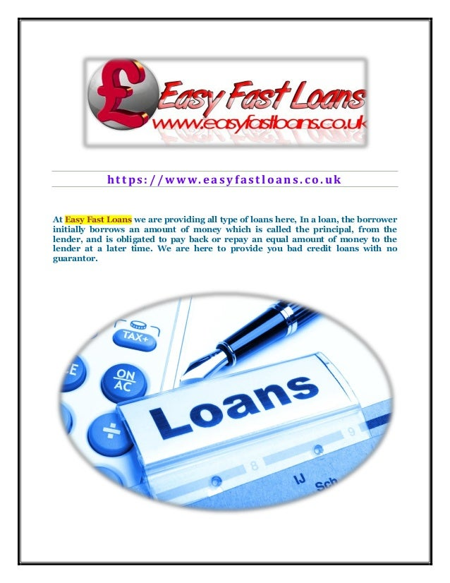 h t t p s : / / w w w . e a s y f a s t l o a n s . c o . u k At Easy Fast Loans we are providing all type of loans here, ...