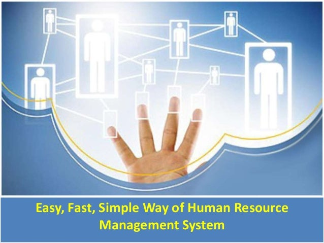 Easy, Fast, Simple Way of Human Resource Management System