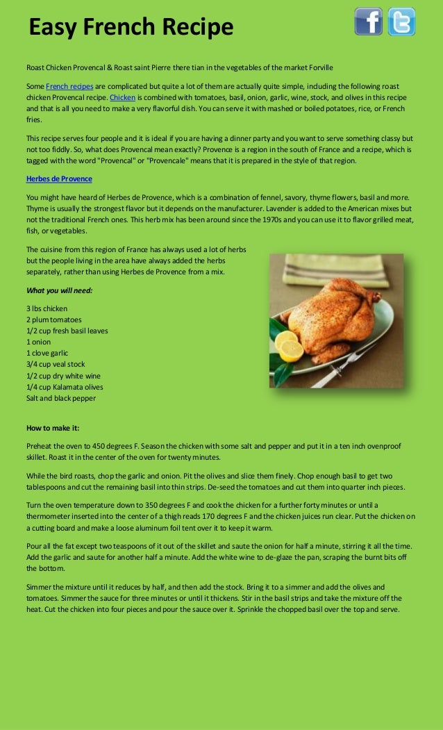 Roast Chicken Provencal & Roast saint Pierre there tian in the vegetables of the market ForvilleSome French recipes are co...