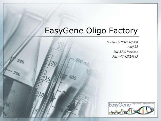 EasyGene Oligo Factory              Developed by Peter                             Jepsen                            Åvej ...