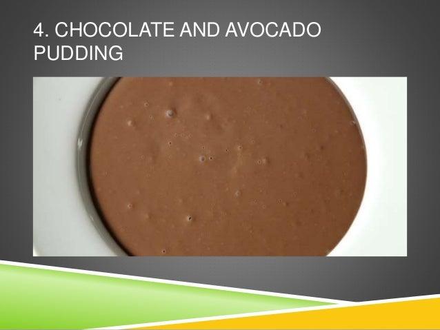 4. CHOCOLATE AND AVOCADO PUDDING