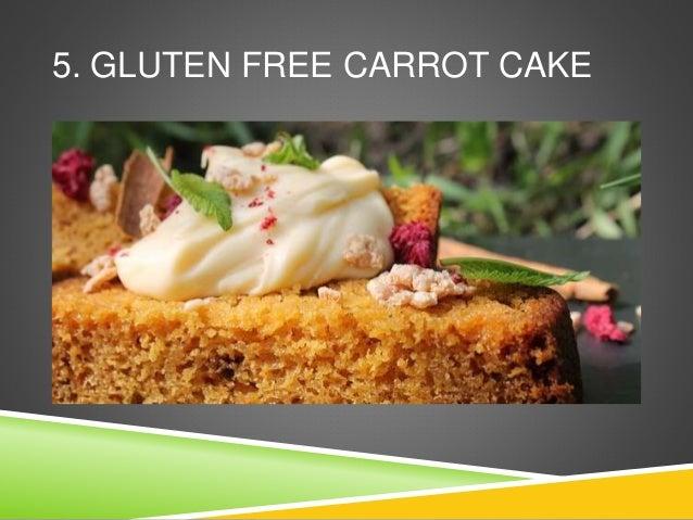 5. GLUTEN FREE CARROT CAKE
