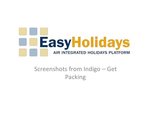 Screenshots from Indigo – Get          Packing