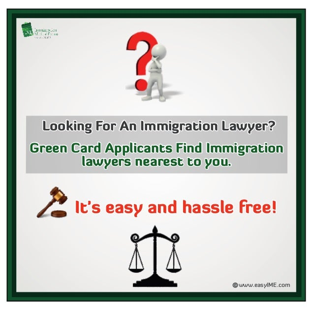 www.easyIME.comc Looking For An Immigration Lawyer?Looking For An Immigration Lawyer?Looking For An Immigration Lawyer? Gr...