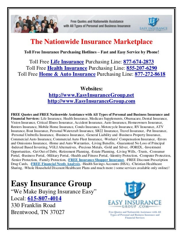 The Nationwide Insurance Marketplace Toll Free Insurance Purchasing Hotlines – Fast and Easy Service by Phone! Toll Free L...