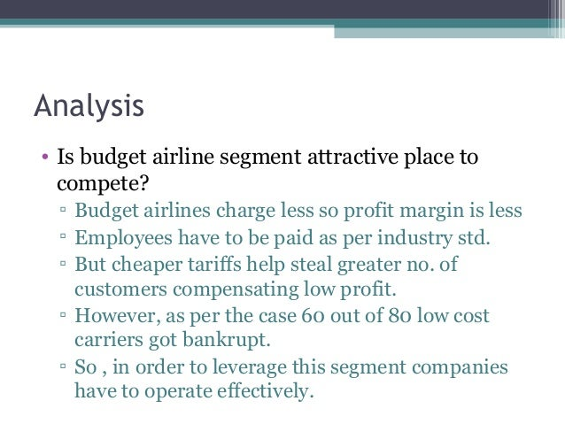 "the budget airline segment an attractive place to compete But it will not be easy to entice airlines they place a high value on flying  ""an airport starting from scratch is going to find it very difficult to compete."