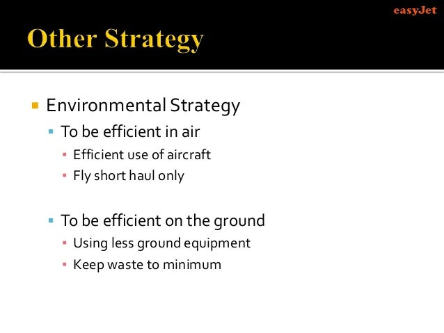 easyjet marketing strategy analysis Marketing analysis of easyjet conclusion in conclusion, this presentation mirrors easyjet's marketing strategy with the use of most suitable marketing mix for itself, easyjet have become the biggest low-cost carrier in uk.