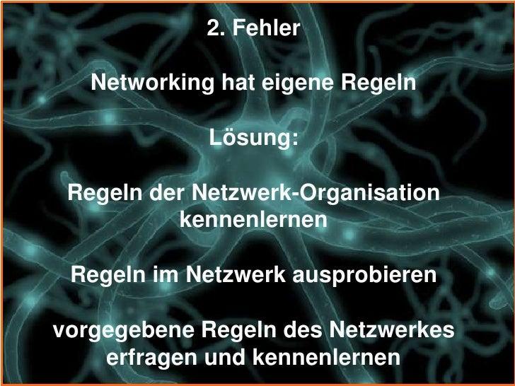4. Fehler unzureichende Bereitschaft zur Mitarbeit                Lösung:Fragen der Netzwerkmitglieder beantworten      Mi...