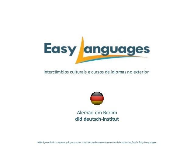 Intercâmbios culturais e cursos de idiomas no exterior Alemão em Berlim did deutsch-institut Não é permitida a reprodução ...