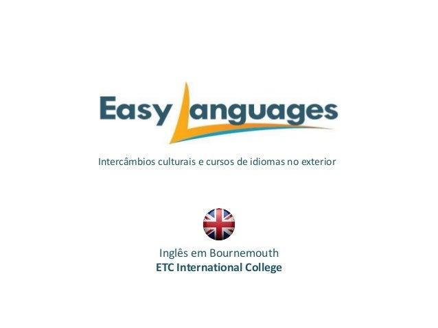 Intercâmbios culturais e cursos de idiomas no exterior Inglês em Bournemouth ETC International College